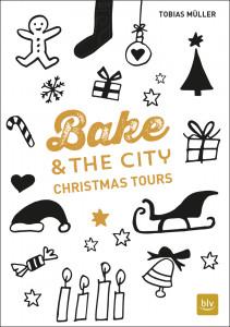Backbuch Kuchenbäcker Bake & the City